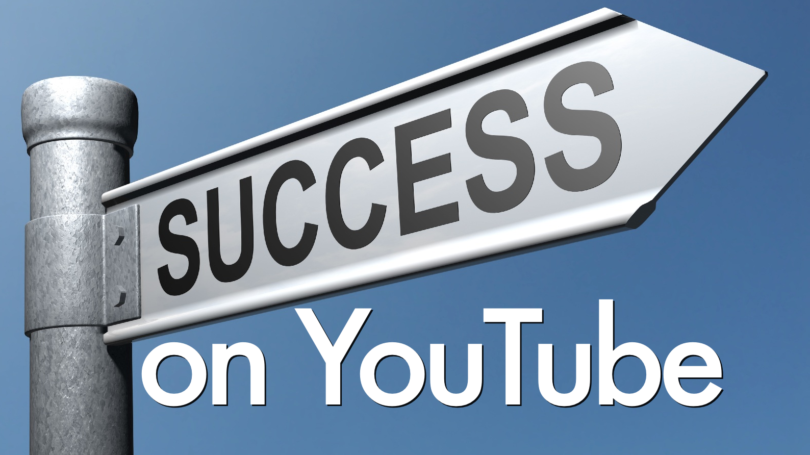 How To Be A Sucessful Youtuber