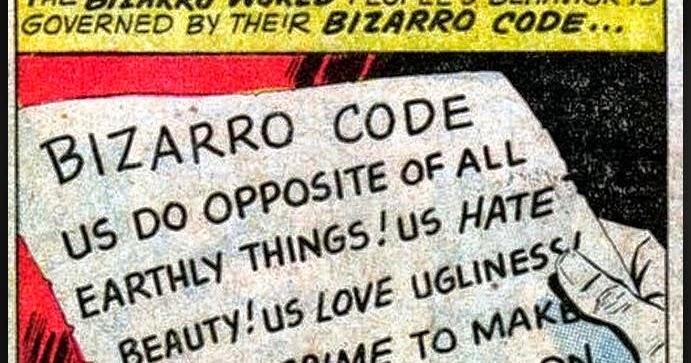 Bizarro world Code