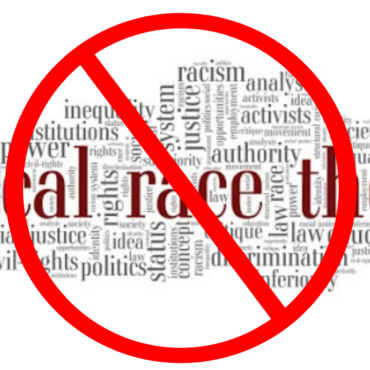 Explaining Why Critical Race Theory Is Erroneous (A Response to a Rebuttal)